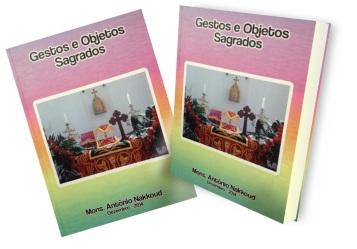 gestos e objetos sagrados monsenhor antônio nakkoud